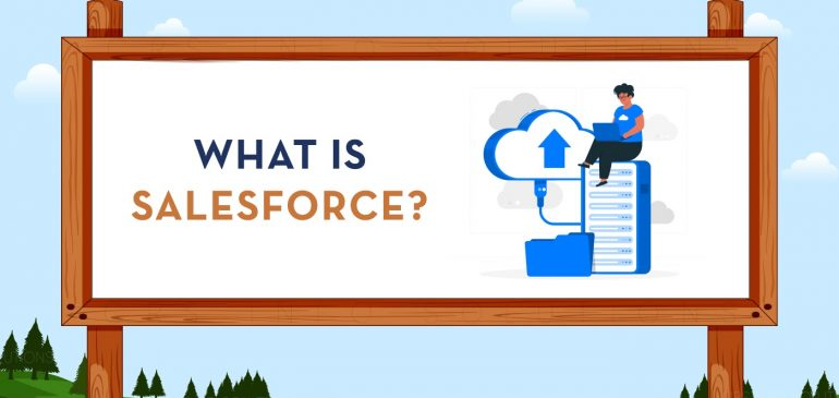 What Is Salesforce?  Uses, How does it Work?